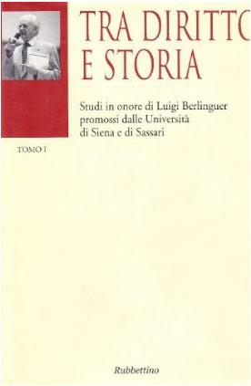Tra diritto e storia. Studi in onore di Luigi Berlinguer